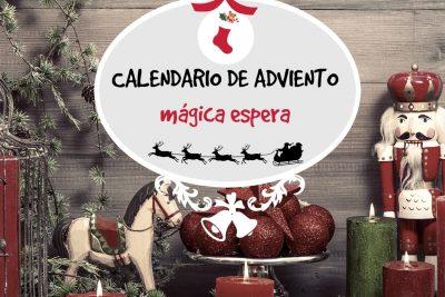 Calendario de Adviento: mágica espera.