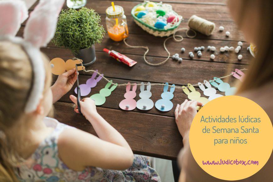 Actividades lúdicas de semana santa para niños