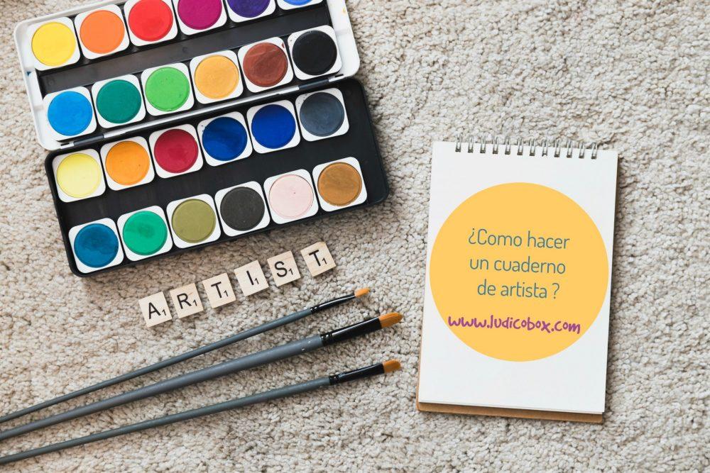 ¿Como hacer un cuaderno de artista ?