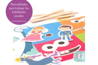 Manualidades para trabajar las habilidades sociales