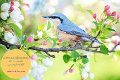 ¿Cómo dar la bienvenida a la primavera con creatividad?