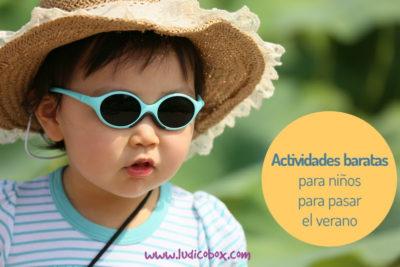 Actividades baratas para niños para sobrevivir al verano.